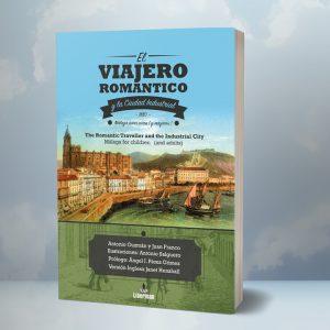 El viajero romántico y la ciudad industrial - Málaga 1880