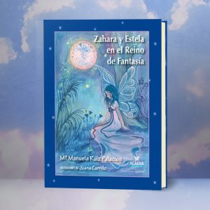 Zahara y Estela en el Reino de Fantasía